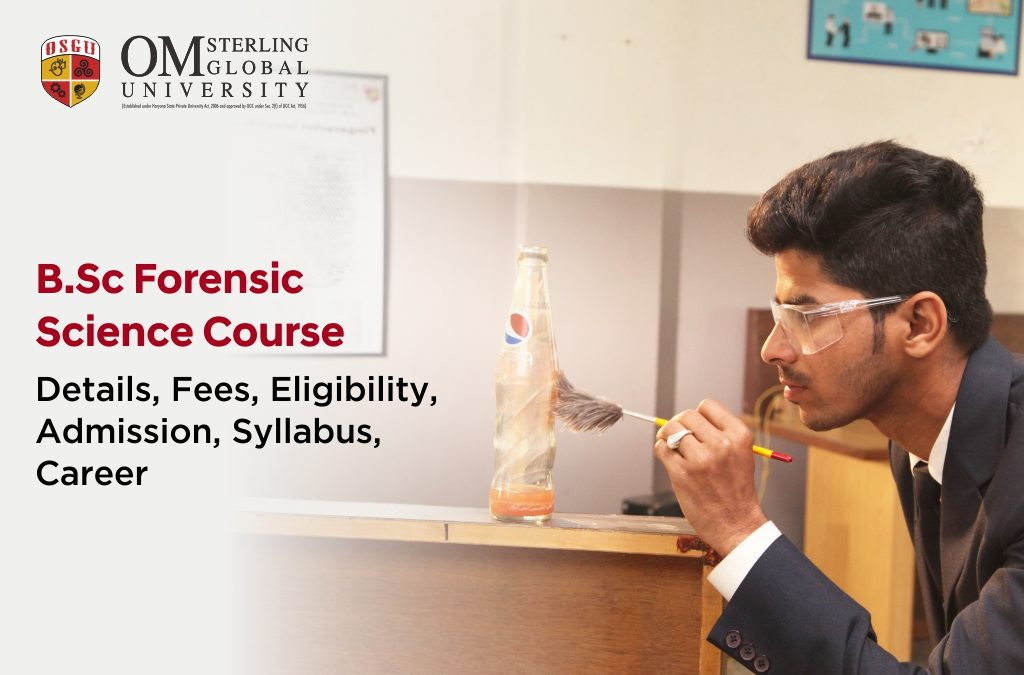 B.Sc. Forensic Science Course: Career, details, Fees, Eligibility