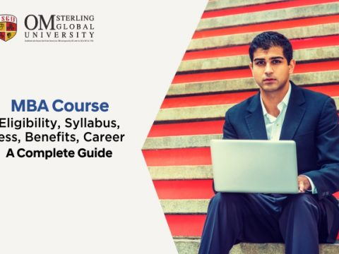 MBA Course Details: Eligibility, Syllabus, Fess, Benefits, Career