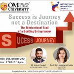 Motivational Session for all students and faculty to inspire them on the entrepreneurial track and further their knowledge on a few aspects of the corporate world. Topic: The motivational trail of a budding Entrepreneur