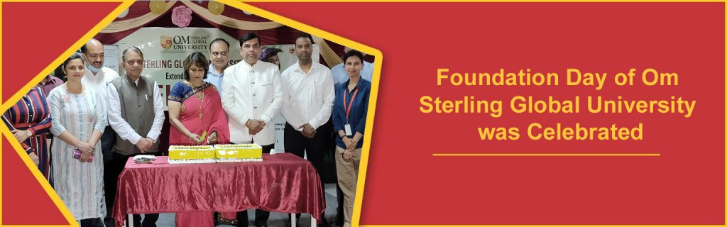 Foundation Day of Om Sterling Global University was Celebrated