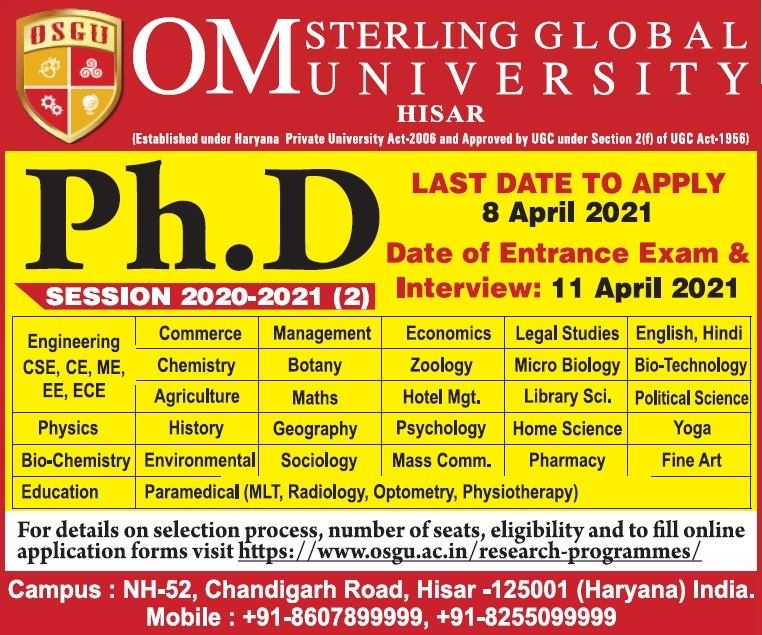 PhD Admission Om Sterling Global University Hisar exam Dare 11 April 2021