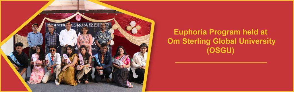 Euphoria Program held at Om Sterling Global University (OSGU)