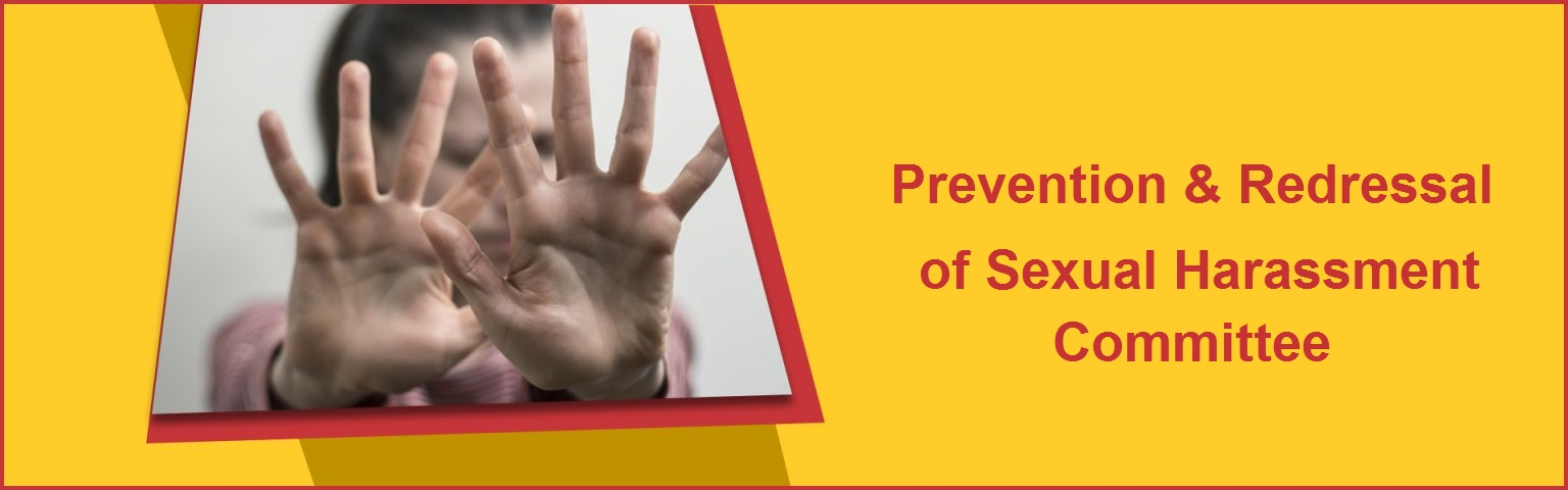 Prevention & Redressal of Sexual Harassment Committee